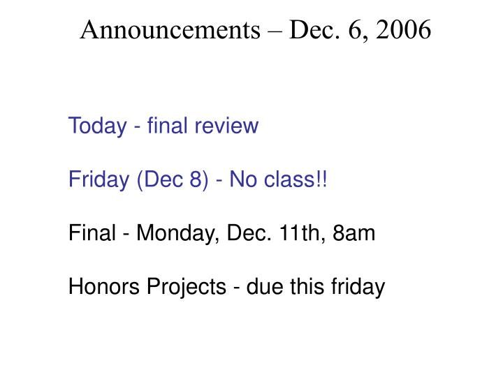 Announcements – Dec. 6, 2006