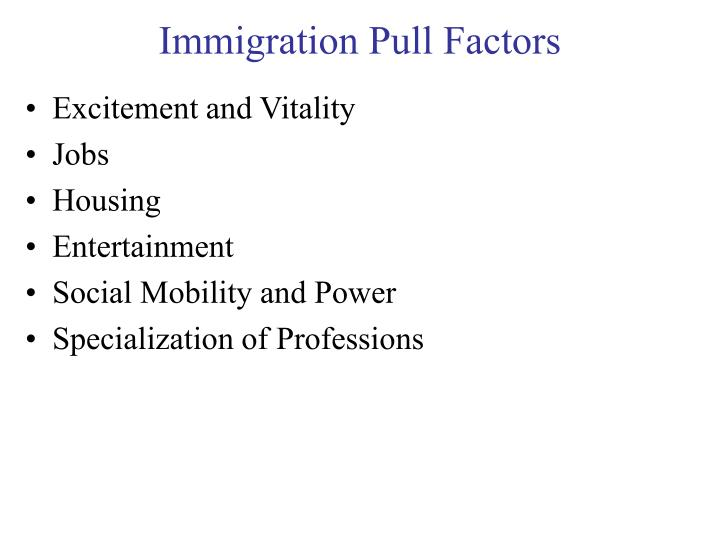 Immigration Pull Factors