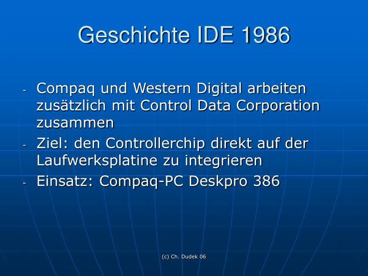 Geschichte IDE 1986