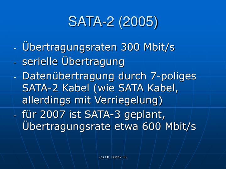 SATA-2 (2005)