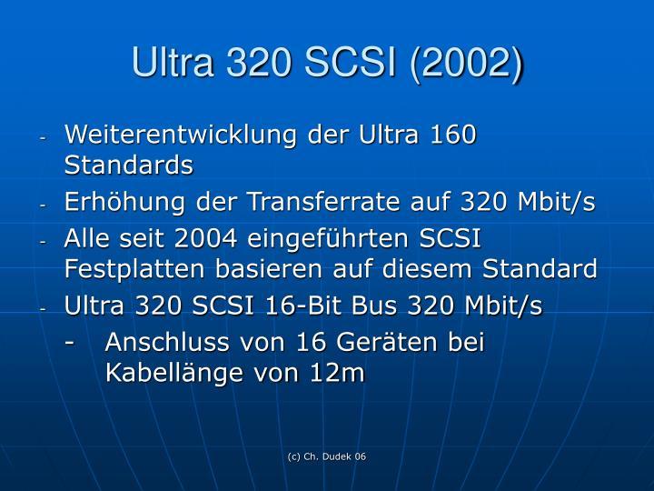 Ultra 320 SCSI (2002)