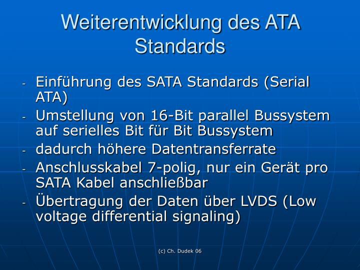 Weiterentwicklung des ATA Standards