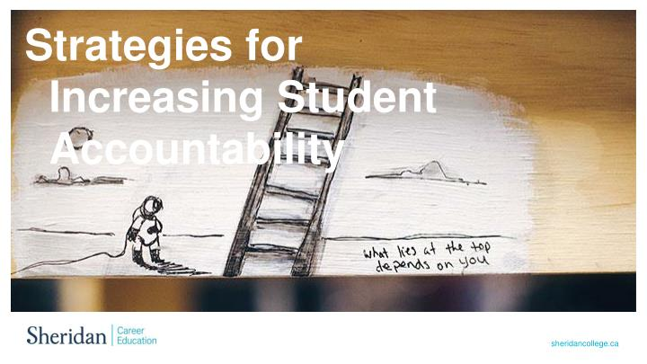 Strategies for Increasing Student Accountability
