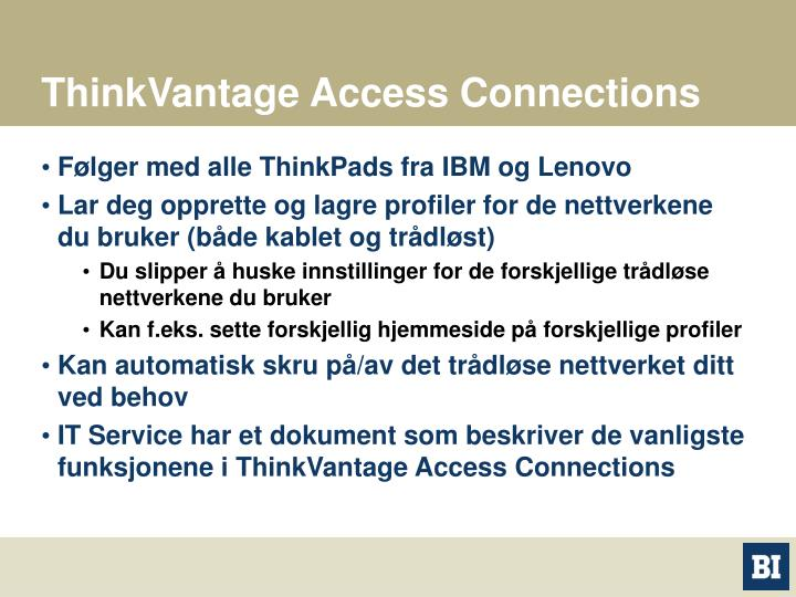 ThinkVantage Access Connections