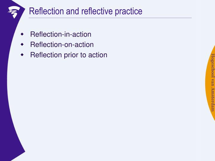 Reflection and reflective practice