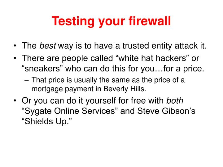 Testing your firewall