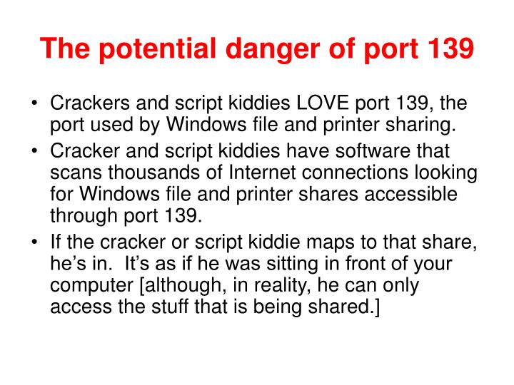 The potential danger of port 139