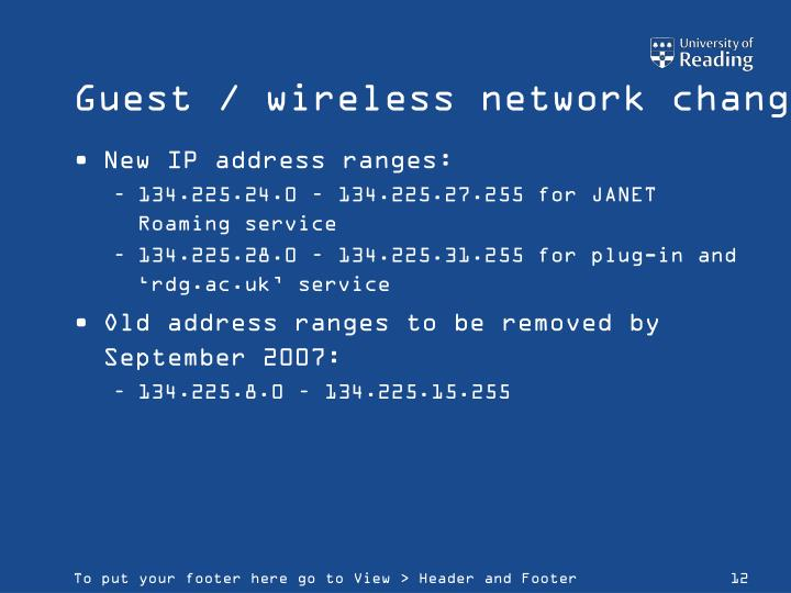 Guest / wireless network changes