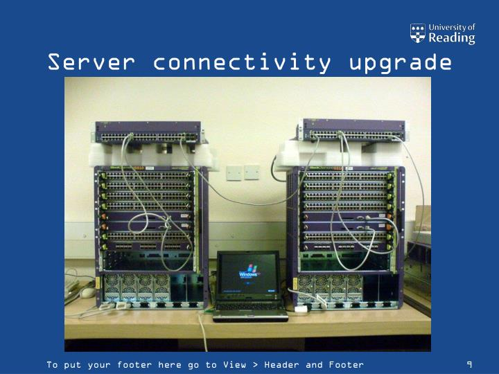 Server connectivity upgrade