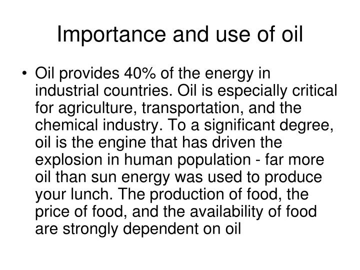 Importance and use of oil