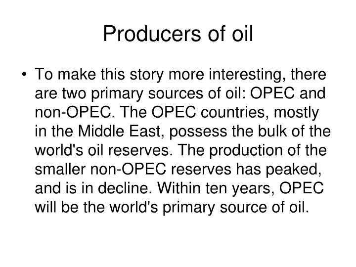 Producers of oil