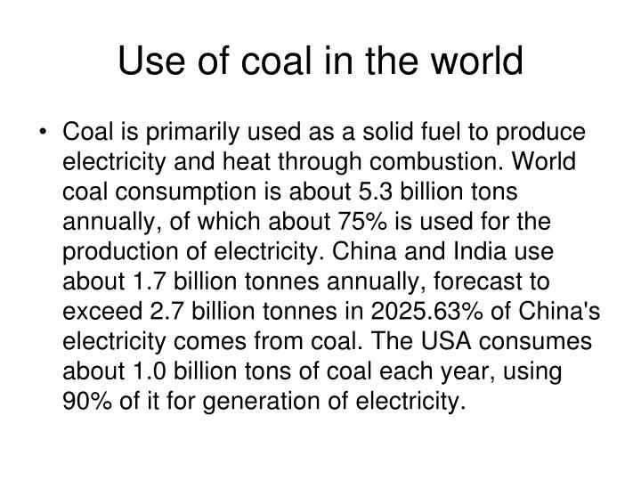 Use of coal in the world