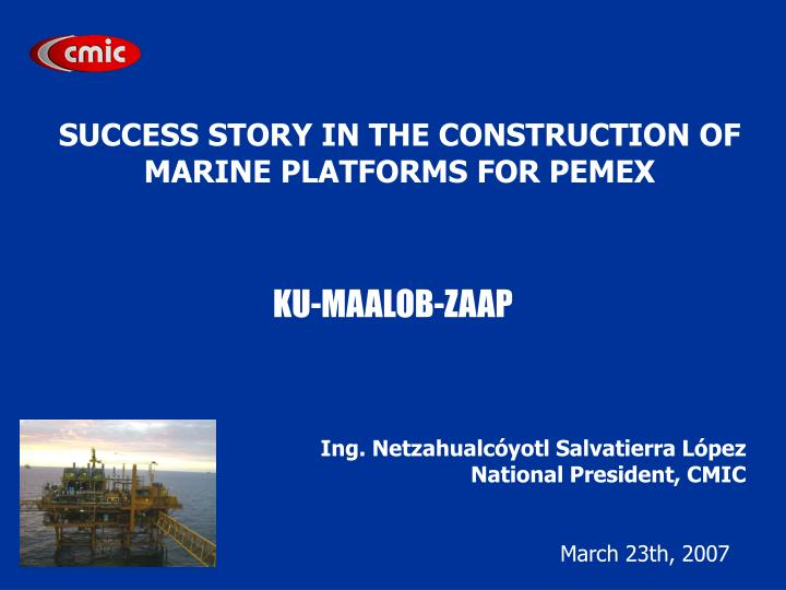 SUCCESS STORY IN THE CONSTRUCTION OF