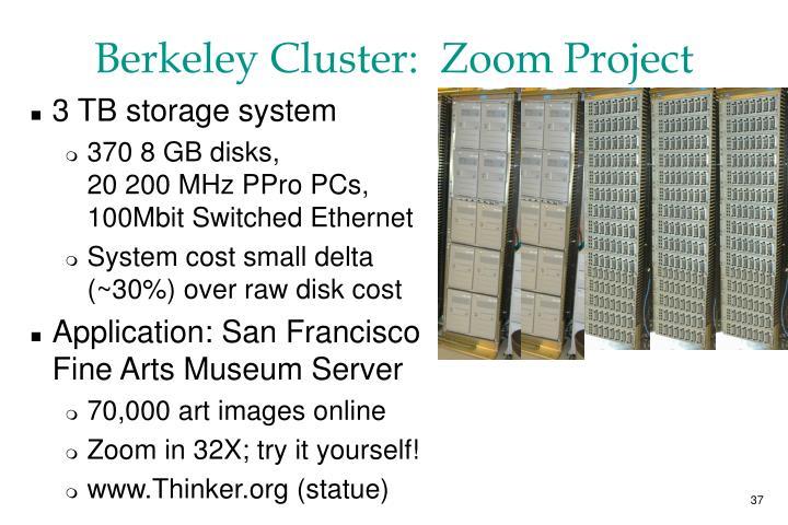 Berkeley Cluster:  Zoom Project
