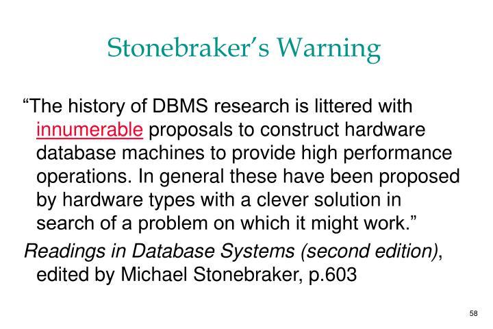 Stonebraker's Warning