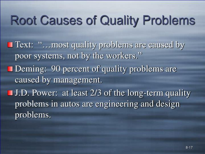 Root Causes of Quality Problems