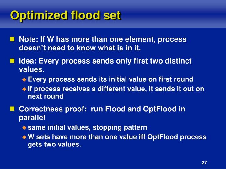 Optimized flood set