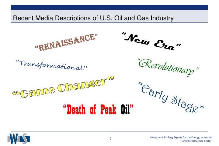 Recent Media Descriptions of U.S. Oil and Gas Industry