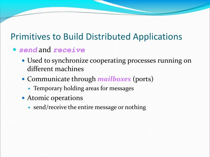 Primitives to Build Distributed Applications