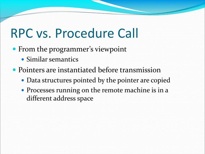 RPC vs. Procedure Call