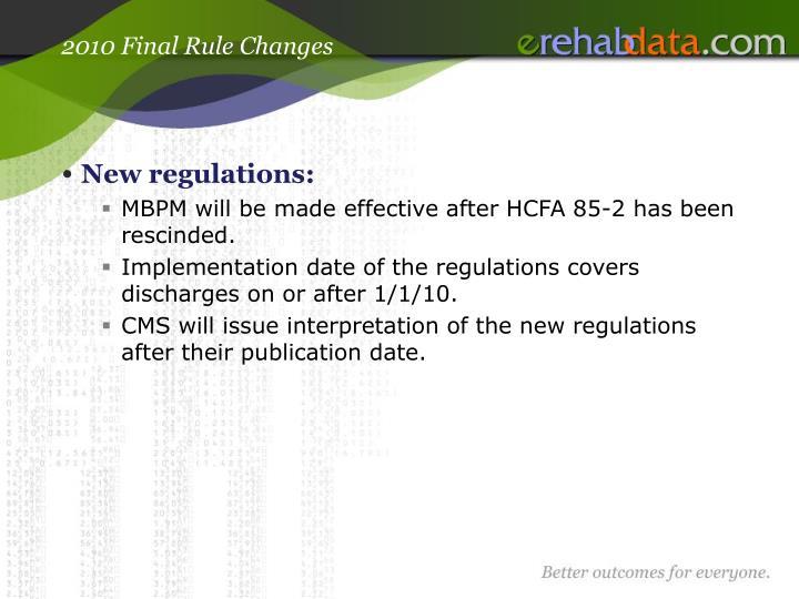 2010 Final Rule Changes
