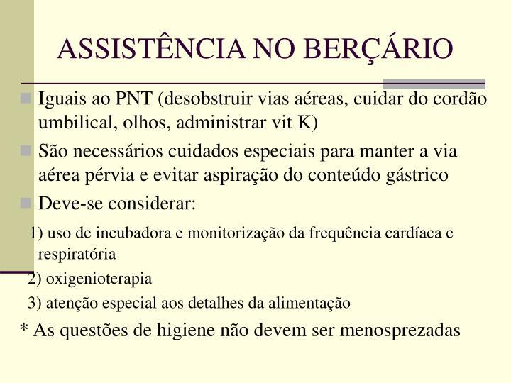 ASSISTÊNCIA NO BERÇÁRIO