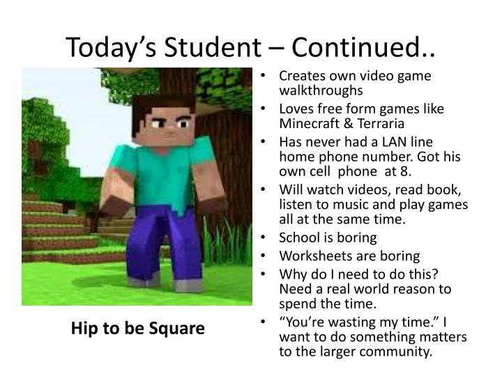 Today's Student – Continued..
