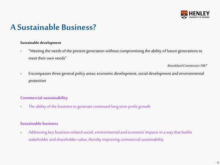 A Sustainable Business?