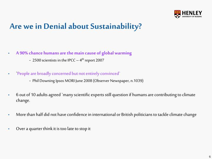 Are we in Denial about Sustainability?