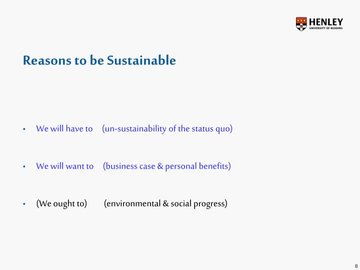 Reasons to be Sustainable