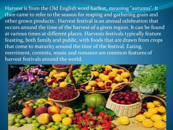 Harvest is from the Old English word
