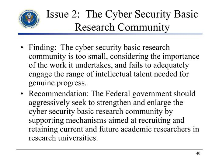 Issue 2:  The Cyber Security Basic Research Community