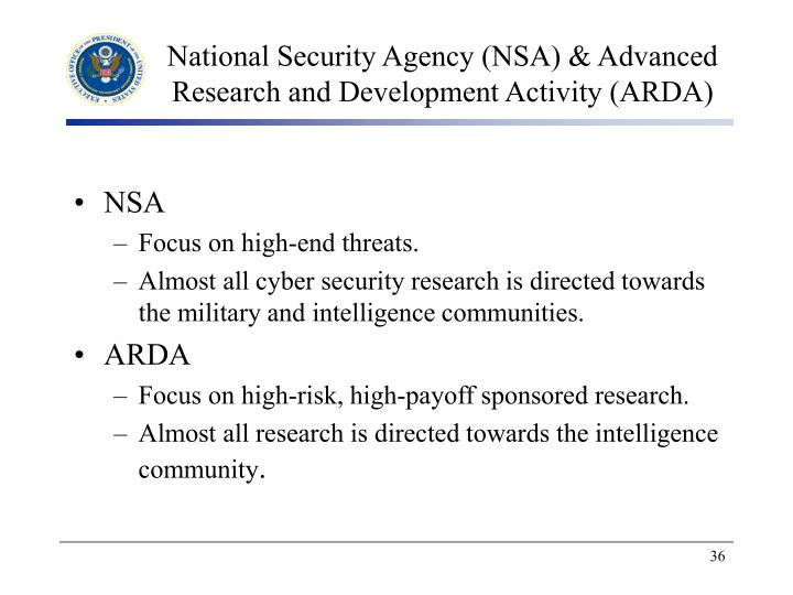 National Security Agency (NSA) & Advanced Research and Development Activity (ARDA)