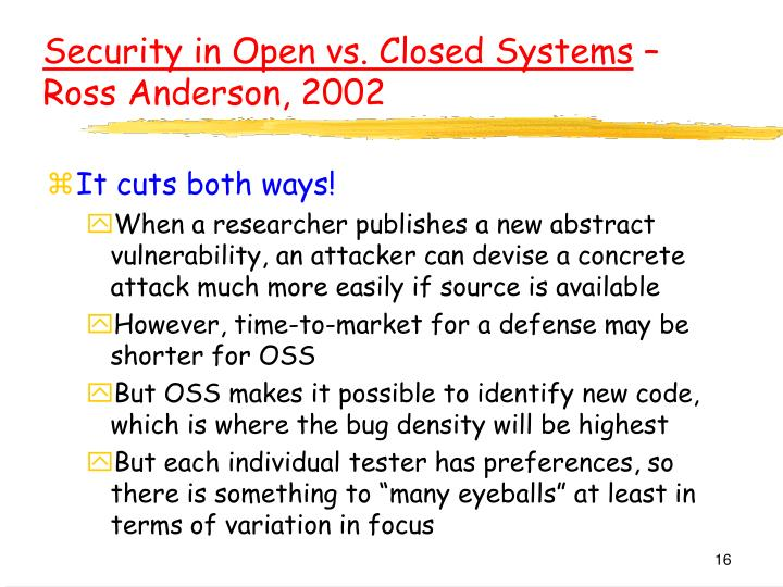 Security in Open vs. Closed Systems