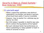 security in open vs closed systems ross anderson 2002