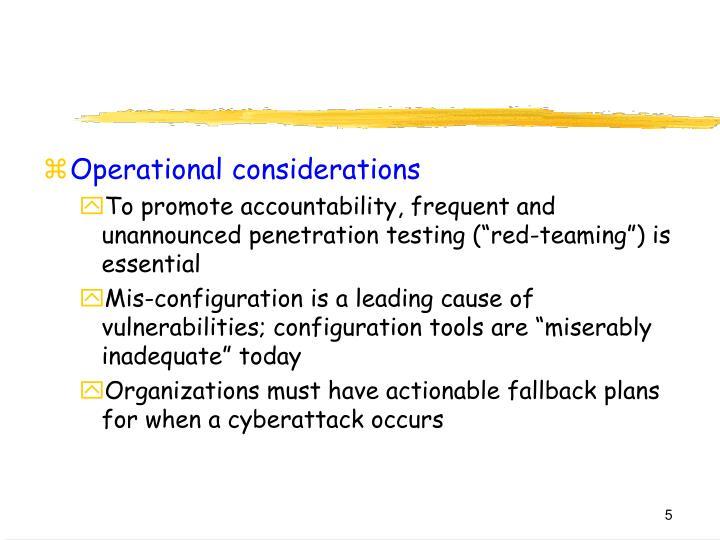 Operational considerations