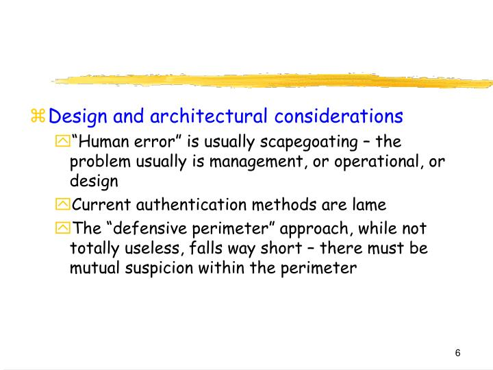 Design and architectural considerations