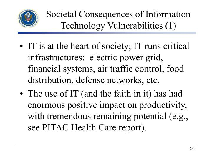 Societal Consequences of Information Technology Vulnerabilities (1)