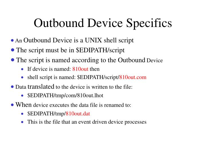 Outbound Device Specifics