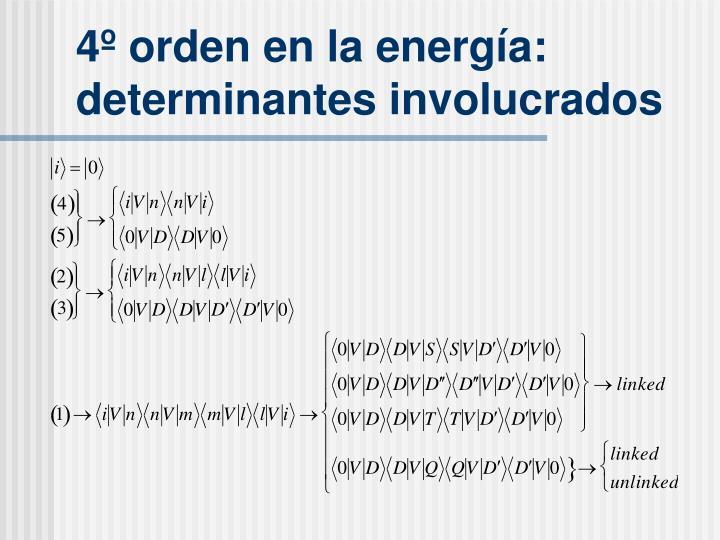 4º orden en la energ