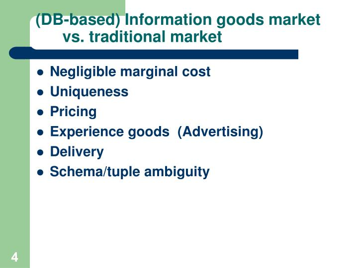 (DB-based) Information goods market vs. traditional market
