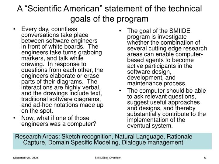 "A ""Scientific American"" statement of the technical goals of the program"