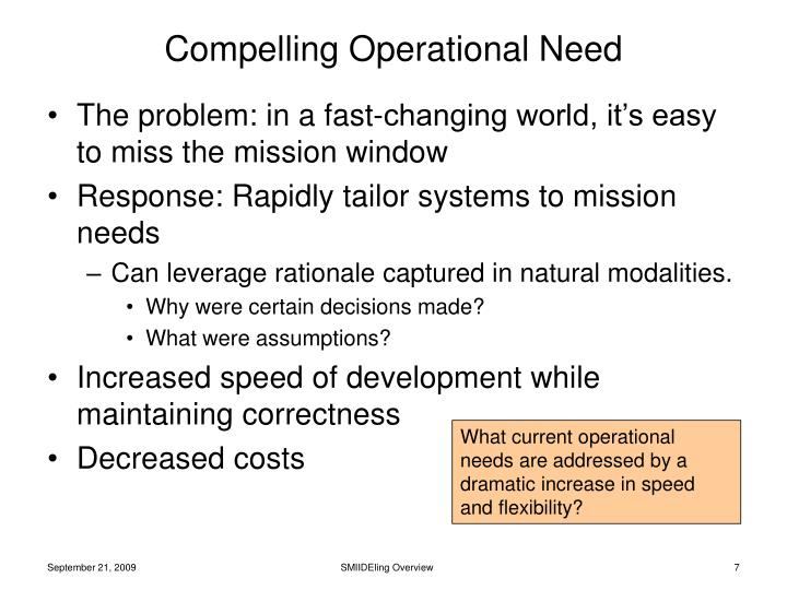 Compelling Operational Need