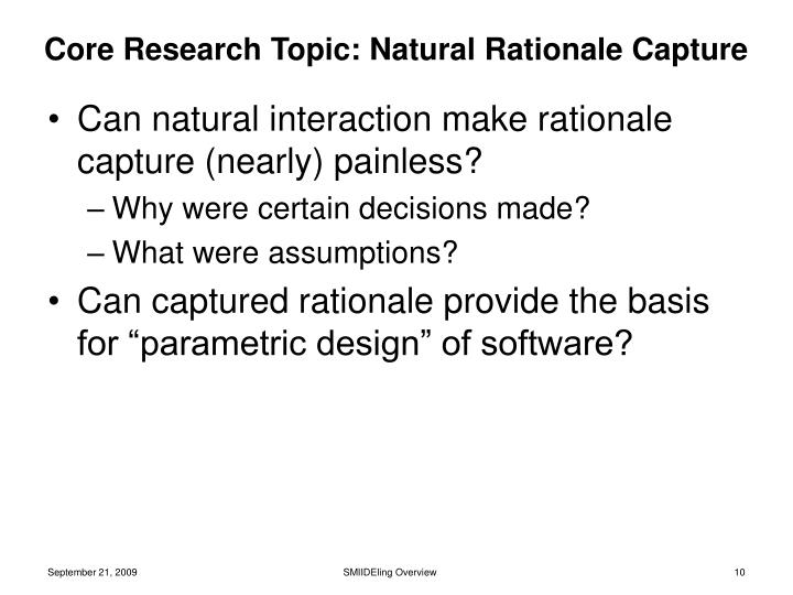 Core Research Topic: Natural Rationale Capture
