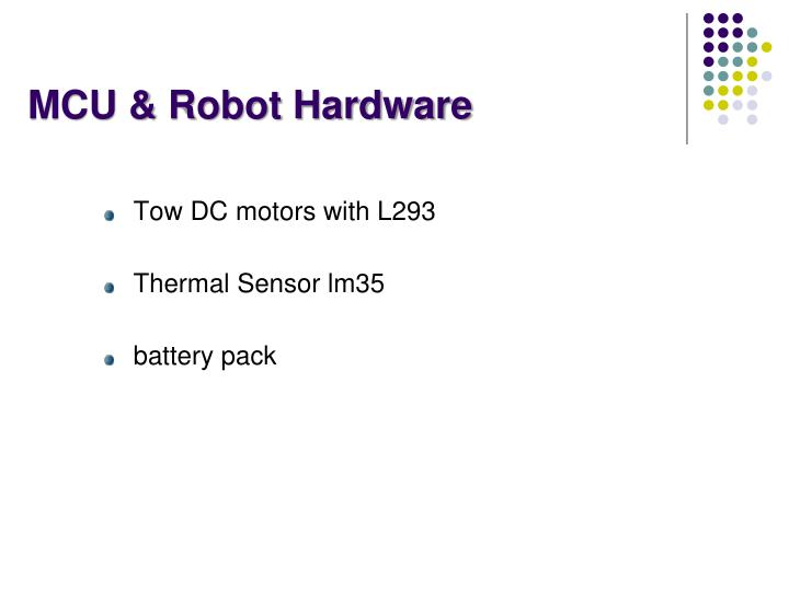 MCU & Robot Hardware