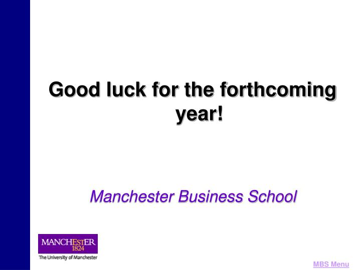 Good luck for the forthcoming year!