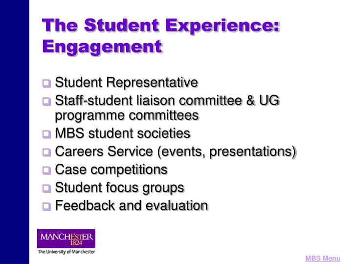 The Student Experience: Engagement