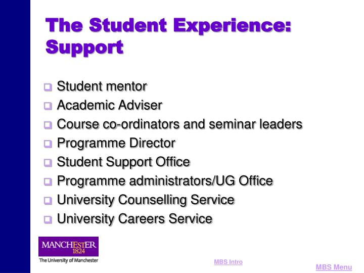 The Student Experience: Support