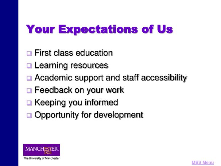 Your Expectations of Us
