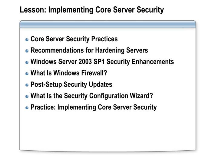 Lesson: Implementing Core Server Security